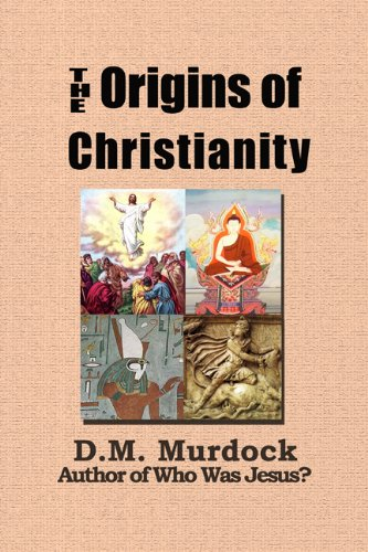 The Origins Of Christianity And The Quest For The Historical Jesus