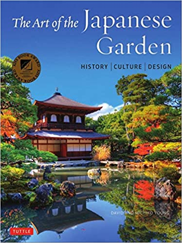 Amazon The Art Of The Japanese Garden History Culture