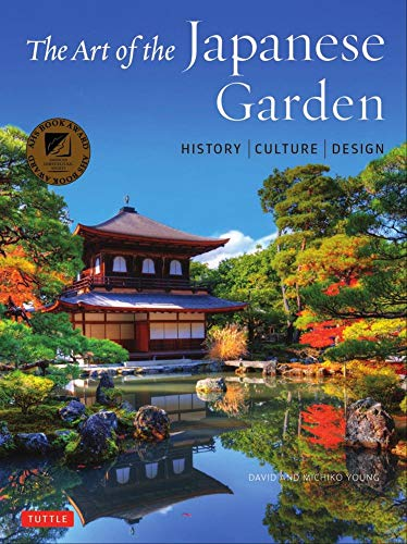 (The Art of the Japanese Garden: History / Culture /)