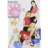 Totally Nude Balance Ball Workout