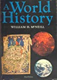 A World History, William H. McNeill, 0195025547