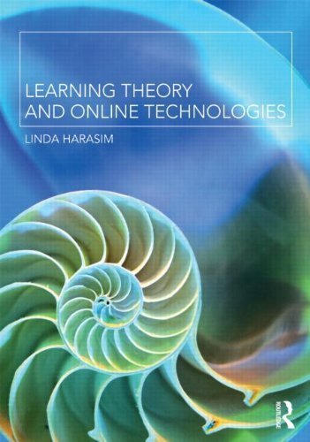 Learning Theory and Online Technologies by Linda Harasim - Online Linda