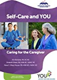 img - for Self-Care and You: Caring for the Caregiver book / textbook / text book