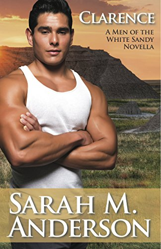 Clarence (Men of the White Sandy Book 4) (Sexy Indian Man)