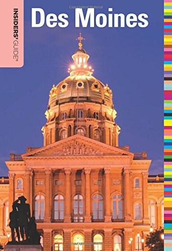Insiders' Guide® to Des Moines (Insiders' Guide Series)]()