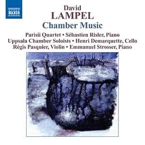 Lampel: String Quartet / Piano Sonata / String Sextet /  Violin Sonata / Prelude & Chaconne -Homage to Bach
