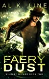 Faery Dust (Wildcat Wizard) (Volume 2)