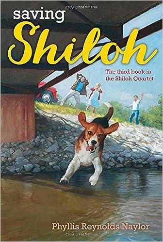 Saving Shiloh The Shiloh Quartet Phyllis Reynolds Naylor