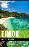 Timor (The Dado Dragon Series Book 5)