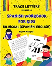 Trace Letters for Ages 3-5, Spanish Workbook For Kids Bilingual (Spanish-English): Spanish Alphabet Letter Tracing Book with coloring pages and sight words