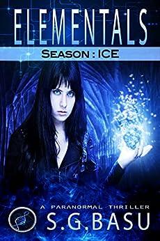 Elementals: Season : ICE by [Basu, S. G.]