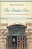 The Shallow Seas: A Tale of Two Towns, Singapore and Batavia (The Straits Quartet)