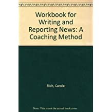 Workbook for Writing and Reporting News: A Coaching Method