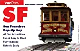 Pop-Up San Francisco Map by VanDam - City Street Map of San Francisco, California - Laminated folding pocket size city travel and Transit (BART, MUNI, CalTrain) Pop-Up Map, 2017 Edition