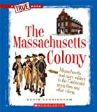 The Massachusetts Colony, Kevin Cunningham, 0531266044