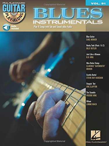 Blues Instrumentals: Guitar Play-Along Volume 91 (Hal Leonard Guitar Play-Along)