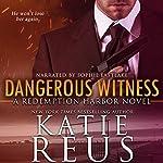 Dangerous Witness | Katie Reus