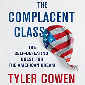 The Complacent Class Audiobook