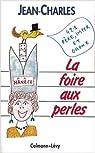 La foire aux perles par Jean-Charles