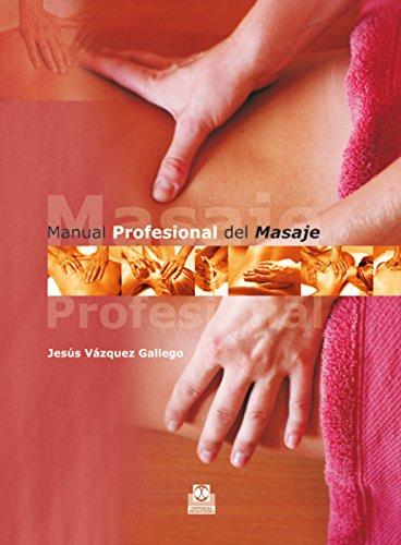 (Manual profesional del masaje (Spanish Edition))