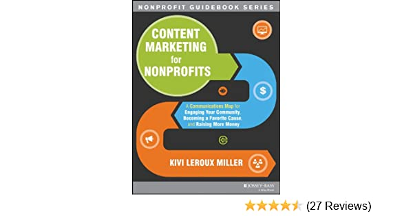 Amazon.com: Content Marketing for Nonprofits: A ... on map for science, map for states, map for writing, map for realtors, map for students, map for cities, map for travel, map for transportation, map for business, map for economy, map for leadership, map for food, map for history, map for community, map for marketing, map for taxes, map for health care,
