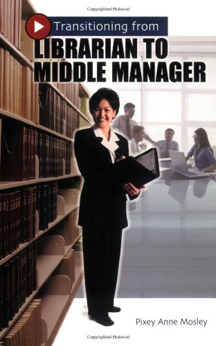 Transitioning from Librarian to Middle Manager