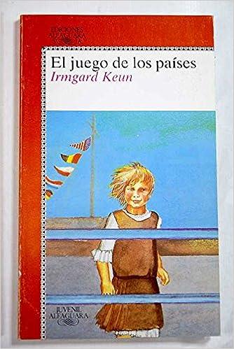Juego de los paises, el (Alfaguara Juvenil): Amazon.es: Irmgard Keun: Libros