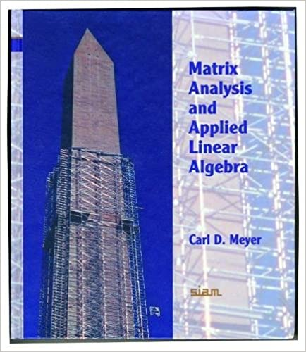 Matrix analysis and applied linear algebra: Carl D  Meyer