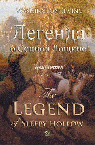 The Legend of Sleepy Hollow (English and Russian Language Edition) by Progres et Declin SA