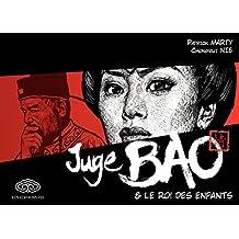 Juge Bao - Tome 2 - Juge Bao et le roi des enfants