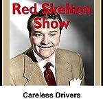 Red Skelton: Careless Drivers | Red Skelton