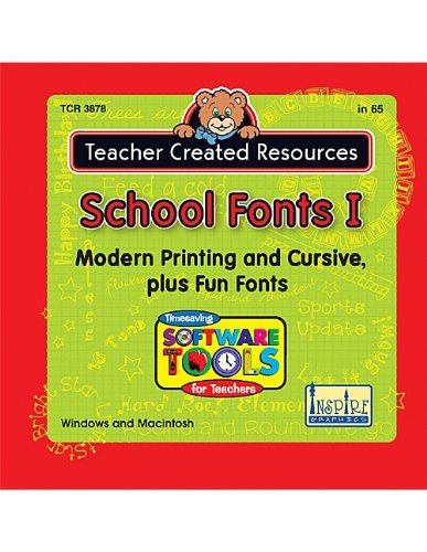 School Fonts I: Modern Printing and Cursive, Plus Fun Fonts for Teachers (Timesaving Software Tools for Teachers) Fonts Cd
