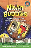 Night Buddies, Impostors, and One Far-Out Flying Machine, Sands Hetherington, 0984741720