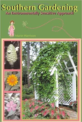 Southern Gardening: An Environmentally Sensitive Approach by Marie Harrison (2005-02-01)