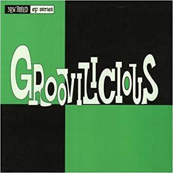 Groovilicious EP