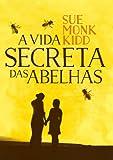 capa de A Vida Secreta das Abelhas