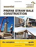 Essential Prefab Straw Bale Construct...