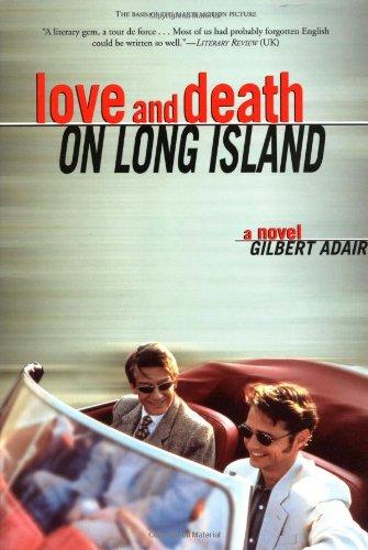 Love and Death on Long Island: A Novel