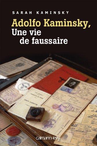 Adolfo Kaminsky, une vie de faussaire (Biographies, Autobiographies) (French Edition)
