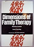 Dimensions of Family Therapy, , 0898626013