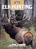 Elk Hunting, Jim Zumbo, 0865731268