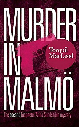 Murder in Malmö: The Second Inspector Anita Sundstrom mystery