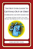 The Best Ever Guide to Getting Out of Debt for Brighton and Hove Albion Fans, Mark Young, 1492381519