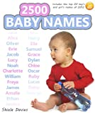 2500 Baby Names and Meanings - Choosing a Baby Name Made Easy