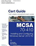 MCSA 70-410 Cert Guide R2: Installing and Configuring Windows Server 2012 (Cert Guides)