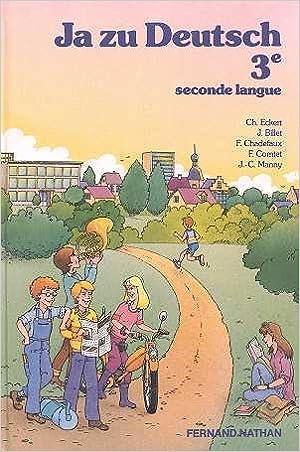 Ja zu Deutsch : 3e, seconde langue pdf epub