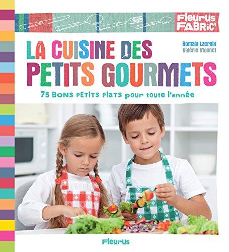 La cuisine des petits gourmets (Fleurus fabric') (French Edition)