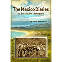 The Mexico Diaries: A Sustainable Adventure