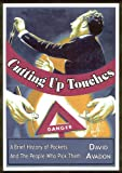 Cutting Up Touches, David Avadon, 0974468169