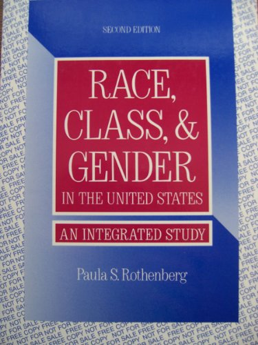 Race, Class & Gender in the United States, an Integrated Study